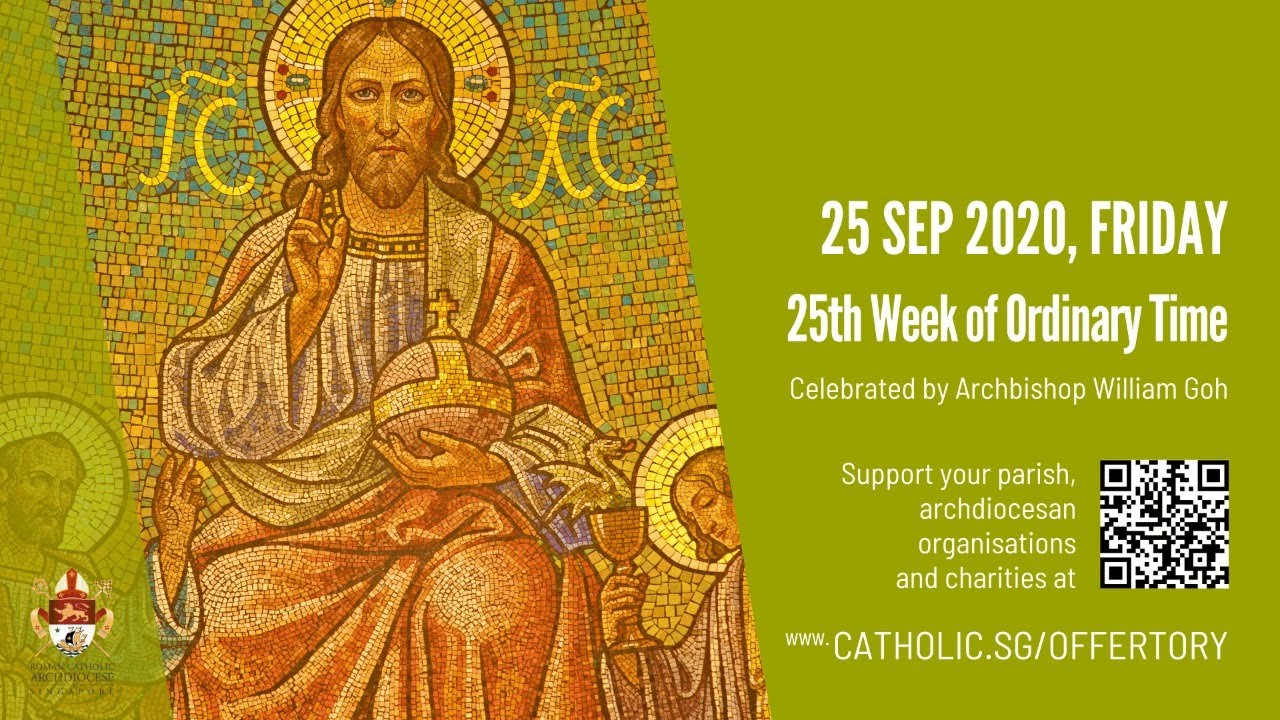 Catholic Mass 25th September 2020 Today Online, Catholic Mass 25th September 2020 Today Online – 25th Week of Ordinary Time – Livestream
