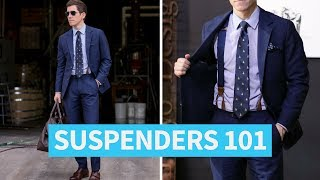 How to Wear Suspenders (and Why You Might Want To)
