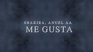 Shakira & Anuel AA - Me Gusta (Lyric Video)