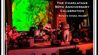 The Charlatans 50th Anniversary - Piper's Opera House - Virginia City, Nevada