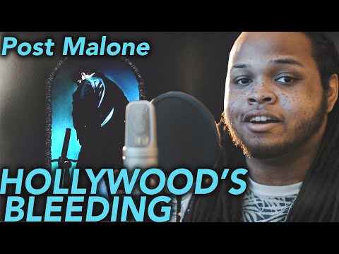 Post Malone ~ Hollywood's Bleeding (Cover + Lyrics)