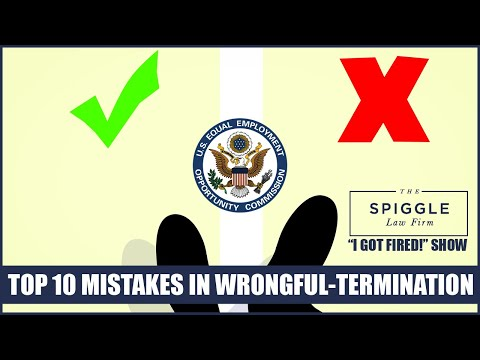 "Top 10 Mistakes In Wrongful-Termination EEOC Cases - ""I Got Fired!"" Show From The Spiggle Law Firm"