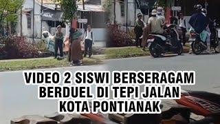 Dua Siswi Berseragam Duel di Tepi Jalan Kota Pontianak, Videonya Viral di Media Sosial