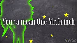 Your A Mean One Mr.Grinch (Gacha Life)