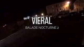 BALADE NOCTURNE 2   VIERAL