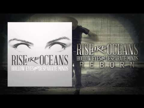 "Rise Like Oceans - ""Hollow Eyes and Desperate Minds"" Single"