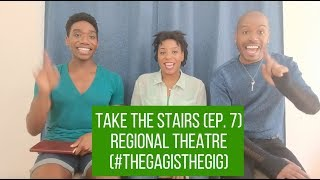 Take the Stairs (Ep. 7) - Regional Theatre (#ttsvlog)