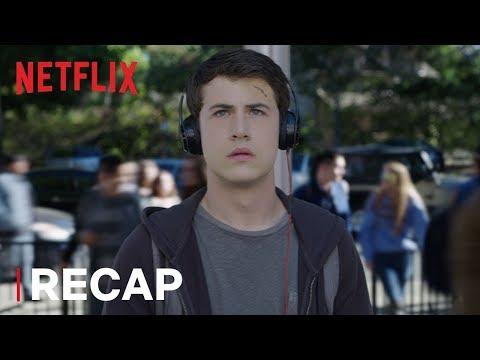13 Reasons Why   Season 1 Recap   Netflix