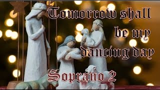 Tomorrow shall be my dancing day Choir Soprano 2