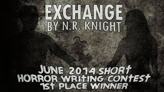 """Exchange"" award winning scary story by N.R. Knight ― Chilling Tales for Dark Nights"