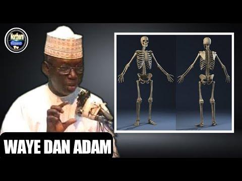 WAYE DAN ADAM PART 1 BY SHEIKH UMAR SANI FAGE.