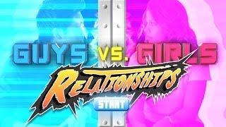 Guys vs. Girls: Relationships