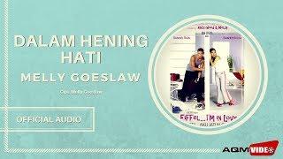 Download lagu Melly Goeslaw Dalam Hening Hati Mp3