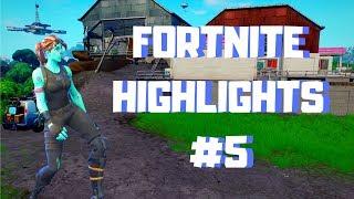 Fortnite Highlights #5