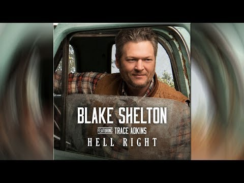 Blake Shelton + Trace Adkins, 'Hell Right' - Inspired By 'God's Country'