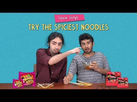 Spice Guys Try The Spiciest Noodles   Ok Tested