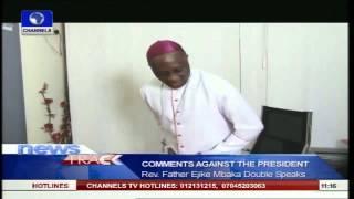 Clerics React To Father Mbaka's Commendation & Condemnation Of Jonathan | Kholo.pk