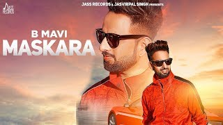Maskara | (Full HD) | B Mavi | New Songs 2019 | Latest Songs | Jass Records