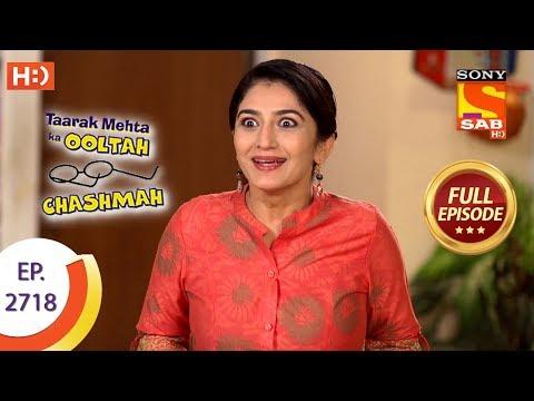 Taarak Mehta Ka Ooltah Chashmah Ep 2718 Full Episode