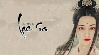 [Vietsub+Lyric]  Lạc Sa - Kim Mân Kỳ  《落砂-金玟岐》l Trường Ca Hành OST  | The Long Ballad OST 《长歌行 OST》