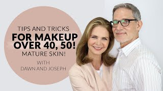 Tips and Tricks for Makeup over 40, 50! Mature Skin!