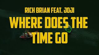 Video Rich Brian ft. Joji - Where Does The Time Go (Lyric Video) MP3, 3GP, MP4, WEBM, AVI, FLV Agustus 2019