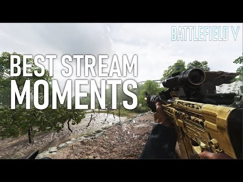 BEST BATTLEFIELD 5 STREAM MOMENTS! | Battlefield V Stream Highlights