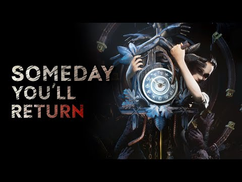 Someday You'll Return : SOMEDAY YOU'LL RETURN | Release Date Reveal Trailer