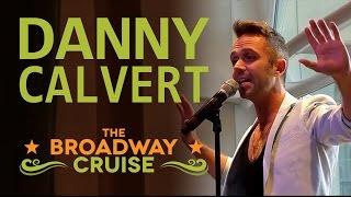 "Danny Calvert sings ""Good Morning Baltimore"" from HAIRSPRAY on the R Family Cruise"