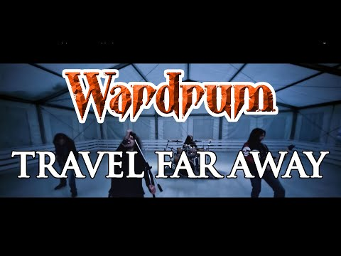 WARDRUM - Travel Far Away (OFFICIAL VIDEO) [HD]