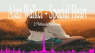Alan Walker- Special Heart New Song