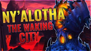 The Story of Ny'alotha, The Waking City [Lore]