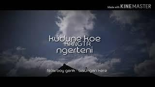 Balungan Kere  Ndarboy  Genk ( Story' Wa)