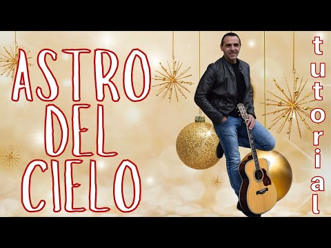 SILENT NIGHT - ASTRO DEL CIEL - GUITAR - HOW TO PLAY