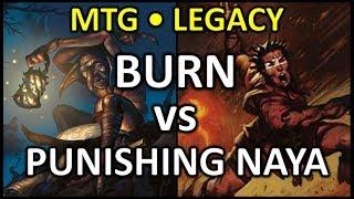 [2018-01-13] [LEGACY] Burn vs Punishing Naya