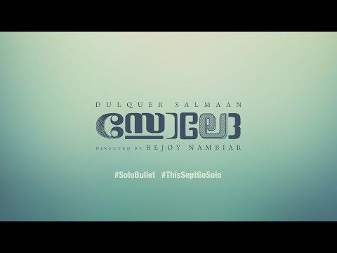 Solo Bullet Teaser - Dulquer Salmaan