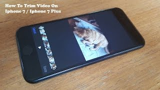 How To Trim Video On Iphone 7 / Iphone 7 Plus - Fliptroniks.com