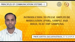 Lec 38 | Principles of Communication Systems-I | Introduction to (PAM)| IIT KANPUR
