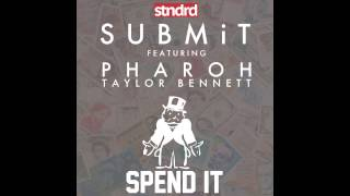 Kelechi  Spend It Feat Pharoh & Taylor Bennett