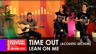 Radio Bevrijdingsfestival 2021 - Time Out - Lean on Me
