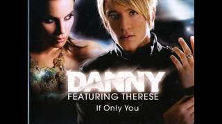 Danny ft. Therese - If Only You