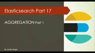 Aggregation query in Elastcisearch Part 1 | Elk Stack | Elasticsearch Tutorial