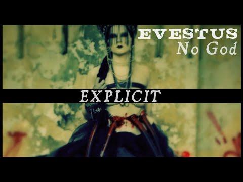 Evestus – No God: Music