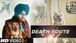 DEATH ROUTE L Pitbulls Story L Feat Sidhu Moose Wala L Song L Latest Video L 2019