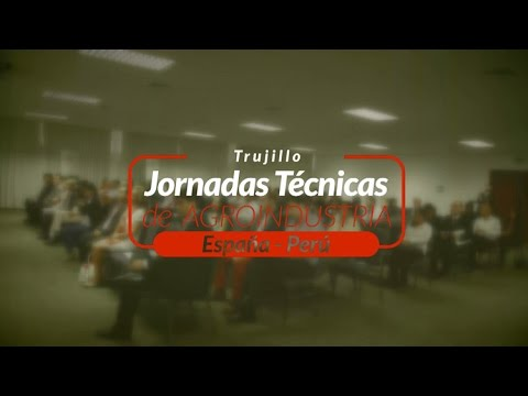 Video Resumen de las Jornadas Técnicas de Agroindustria España-Perú organizadas por ICEX