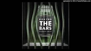 BEHIND THE BARS slow jam
