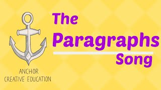 The Paragraphs Song
