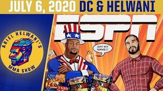Ariel Helwani's MMA Show (July 6, 2020)   ESPN MMA