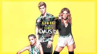 ME VOY (REMIX) ✘ ROMBAI ✘ EMUS DJ