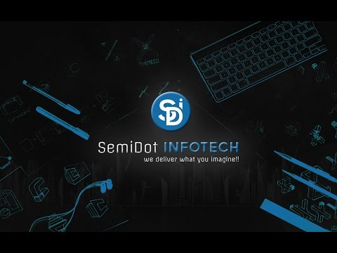 Videos from SemiDot InfoTech